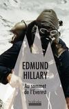Hillary Edmund - Au sommet de l'Everest.