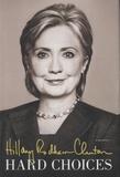 Hillary Rodham Clinton - Hard Choices.