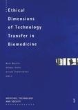 Hilmar Stolte et Kurt Bayertz - Ethical Dimensions of Technology Transfer in Biomedicine.