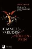 Himmelsfreuden - Höllenpein - Das Jenseits in der christlichen Kunst.