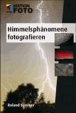 Himmelsphänomene fotografieren.
