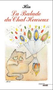 Hin - La balade du chat heureux.
