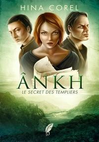 Hina Corel - Ankh - Tome 2.