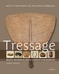 Hinanui Cauchois - Tressage - Objets, matières et gestes d'hier et d'aujourd'hui.