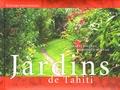 Hinarai Rouleau et Dominique Morvan - Jardins de Tahiti - Edition trilingue français-anglais-tahitien.
