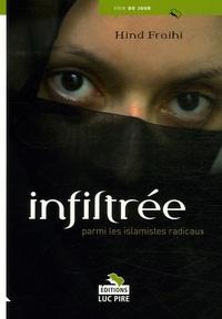 Hind Fraihi - Infiltrée parmi les islamistes radicaux.