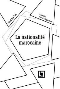 Hind Tak-tak - La nationalité marocaine.