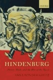 Hindenburg - Power, Myth, and the Rise of the Nazis.