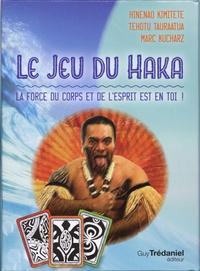 Hinenao Kimitete et Tehotu Tauraatua - Le jeu du haka - La force du corps et de l'esprit est en toi !.