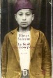 Hiner Saleem - Le fusil de mon père.