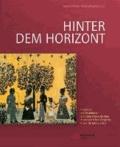 Hinter dem Horizont - Band II: Projektion und Distinktion ländlicher Oberschichten im europäischen Vergleich, 17.-19. Jahrhundert.
