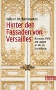 Hinter den Fassaden von Versailles - Mätressen, Flöhe und Intrigen am Hof des Sonnenkönigs.