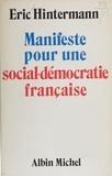 Hintermann - Manifeste pour une social-démocratie française.