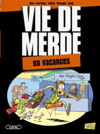 Hipo et Fred Diamz - Vie de merde Tome 4 : En vacances.