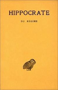 Hippocrate - Oeuvres - Tome 6, 1re partie : Du régime.