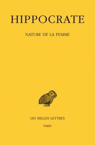 Hippocrate - Oeuvres - Tome 12, 1re partie, Nature de la femme.
