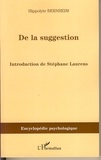 Hippolyte Bernheim - De la suggestion.