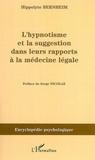 Hippolyte Bernheim - L'hynoptisme et la suggestion dans leurs rapports à la médecine légale.
