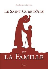 Hippolyte Convert - Le Saint Curé d'Ars et la famille.