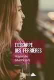 Hippolyte Garresne - L'escarpe des Ferrières.