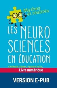 Hippolyte Gros et Katarina Gvozdic - MYTHES RÉALITES  : Les neurosciences en éducation.