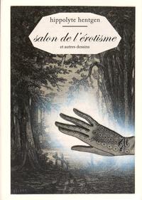 Hippolyte Hentgen - Salon de l'érotisme et autres dessins.