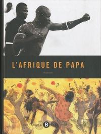 Hippolyte - L'Afrique de papa.
