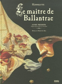 Hippolyte - Le maître de Ballantrae Tome 1 : .