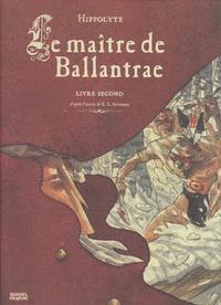 Hippolyte - Le maître de Ballantrae Tome 2 : .