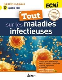 Hippolyte Lequain - Tout sur les maladies infectieuses - ECNi.