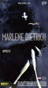 Hippolyte - Marlène Dietrich. 2 CD audio