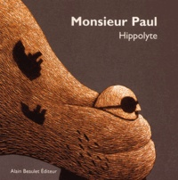 Hippolyte - Monsieur Paul.