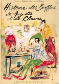 Hippolyte Romain - Histoire des bouffons, des Augustes et des clowns.