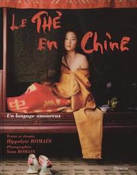 Le thé en Chine - Hippolyte Romain |