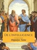 Hippolyte Taine - De l'intelligence - Texte intégral.