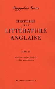 Littérature Romantique Anglaise histoire de la littérature anglaise - tome 4 : l'age classique (suite) ;  l'age romantique (broché)