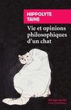 Hippolyte Taine - Vie et opinions philosophiques d'un chat.