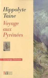 Hippolyte Taine - Voyage aux Pyrénées.