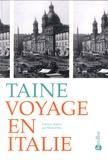 Hippolyte Taine - Voyage en Italie.