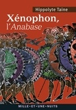 Hippolyte Taine - Xénophon, l'Anabase.