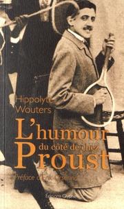 Hippolyte Wouters - L'humour du côté de chez Proust.