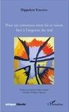 Hippolyte Yomafou - Pour un consensus entre foi et raison face à l'angoisse du mal.