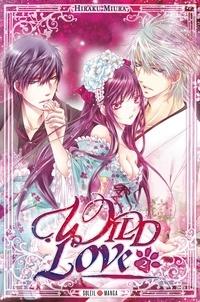 Hiraku Miura - Wild Love Tome 2 : .