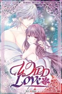 Hiraku Miura - Wild Love Tome 5 : .