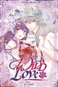 Hiraku Miura - Wild Love Tome 6 : .