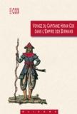 Hiram Cox - Voyage du capitaine Hiram Cox dans l'Empire des Birmans - Avec des notes sur cet empire, les peuples qui occupent la presqu'île au-delà du Gange, et sur la compagnie anglaise des Indes orientales.
