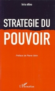 Hiria Ottino - Stratégie du pouvoir.