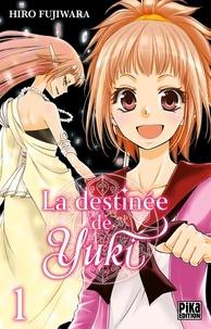 Hiro Fujiwara - La destinée de Yuki T01.