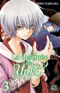 Hiro Fujiwara - La destinée de Yuki T03.