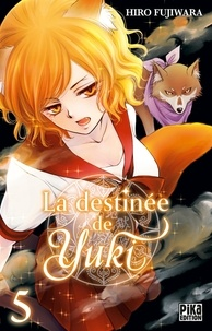 Hiro Fujiwara - La destinée de Yuki Tome 5 : .
